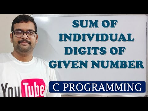 C PROGRAMMING - SUM OF INDIVIDUAL DIGITS OF A NUMBER