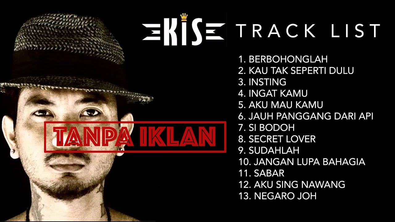 Download KIS BAND - ALBUM TERBAIK ( GREATEST HITS ) KUMPULAN LAGU TERBAIK SEPANJANG MASA