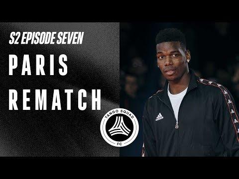 Paris Rematch Feat. Mendy, Pogba & Dybala | Tango Squad FC