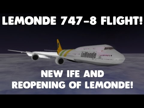 NEW IFE AND REOPENING OF LEMONDE! | LeMonde 747-8 Flight! | Roblox