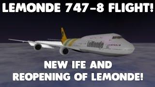 NEW IFE AND REOPENING OF LEMONDE! | LeMonde 747-8 Flight! | Roblox