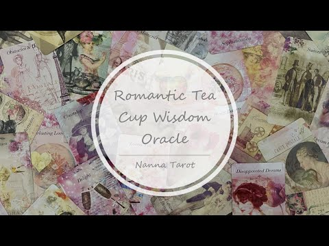 開箱  浪漫花茶杯智慧神諭卡 • Romantic Tea Cup Wisdom Oracle // Nanna Tarot