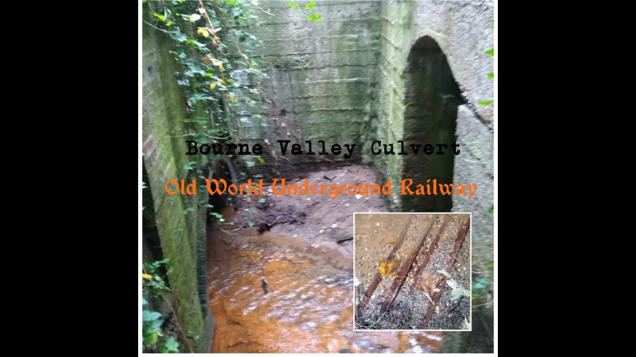 Bourne Valley Culvert. Old underground rail network deleted from HIStory. Turned into a drain.