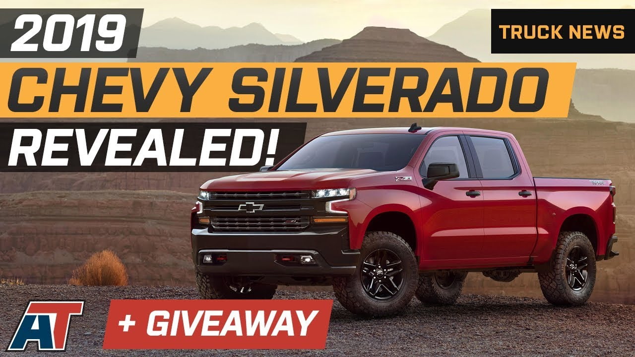 2019 Chevy Silverado Fully Revealed New Exterior Exhaust Steel Body Giveaway Truck News
