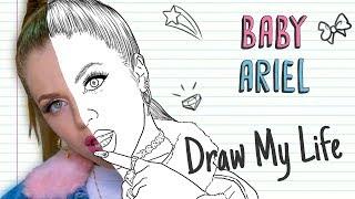 BABY ARIEL | Draw My Life