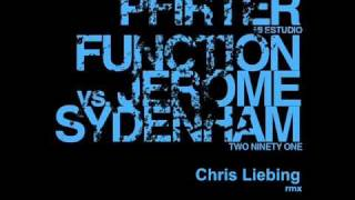 Jerome Sydenham & Function - Two Ninety One [ Chris Liebing rmx ]