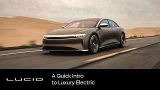 Lucid Motors   A Quİck Intro to Luxury Electric