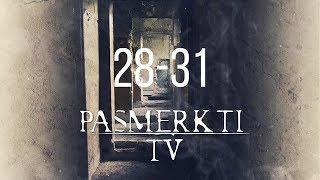 PASMERKTI   Anonsas (28-31)