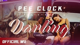PEE CLOCK - DARLING [ Official MV ] ( Prod.TBIGBEATS )