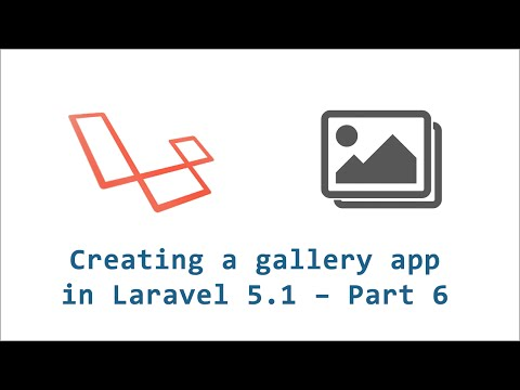 Laravel Gallery App - 6 - Uploading images to gallery using Dropzone JS