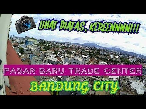 #Review Pasar Baru Trade Center, Bandung, Indonesia Feb'18