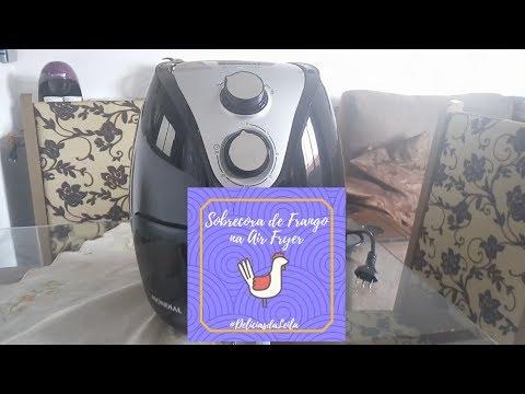 Air Fryer Mondial Mod. AF 16: Resenha +Teste Sobrecoxa de Frango #DeliciasdaLeila