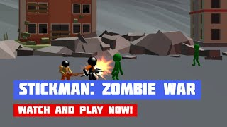 Stickman: Legacy of Zombie War · Game · Gameplay