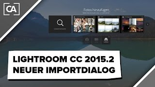 Importieren in Lightroom CC 2015.2 / caphotos.de