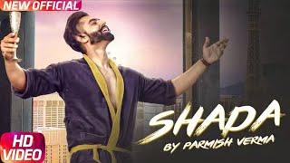 New Song Shada Parmish Verma download Mp3 Song , Shada Single Track , download free Shada Track