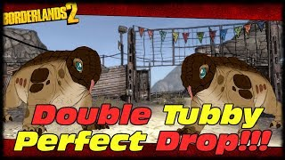 Double Tubby Drops 2 Perfect Legendaries!!! Borderlands 2 Double Tubby Double Legendary Drop!!!