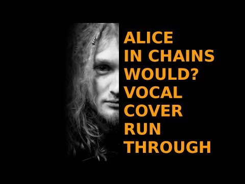How to sing like Layne Staley (Alice in Chains Would? Cover Walkthrough)