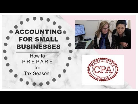 HOW TO PREPARE YOUR SMALL BUSINESS FOR TAX SEASON