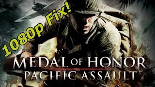 Medal of Honor Pacific Assault (1080p fix)