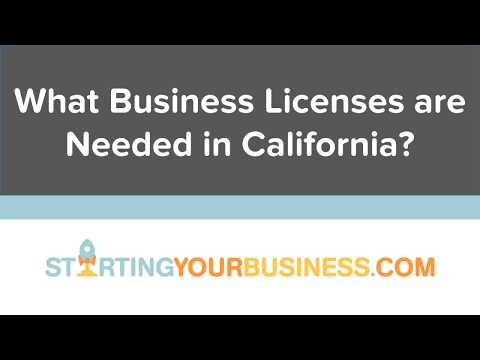What Business Licenses are Needed in California - Starting a Business in California