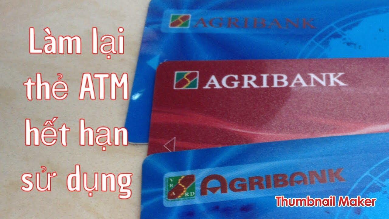Tư vấn làm thẻ ATM : làm lại thẻ đã hết hạn | giữ nguyên số tài khoản