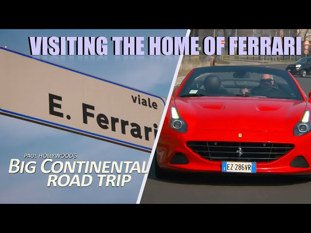 Visiting Maranello - The Home of Ferrari | Paul Hollywood's Big Continental Road Trip