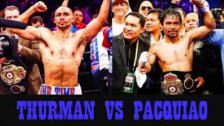 Manny Pacquiao v Keith Thurman official! .One time! vs eight time!