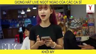 Giọng hát live ngọt ngào bạn muốn nghe mãi của các ca sĩ Việt Nam P2