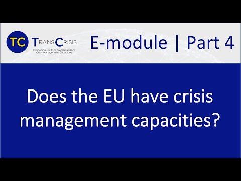 TransCrisis E-module Part 4: Does the EU have crisis management capacities?