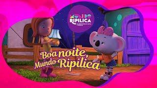 Boa Noite, Mundo Ripilica - Episodio 24 - Mundo Ripilica