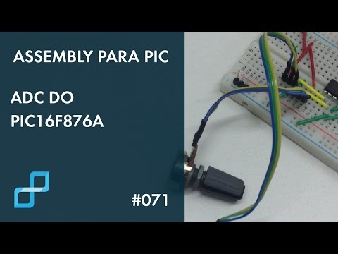ADC DO PIC16F876A | Assembly Para PIC #071