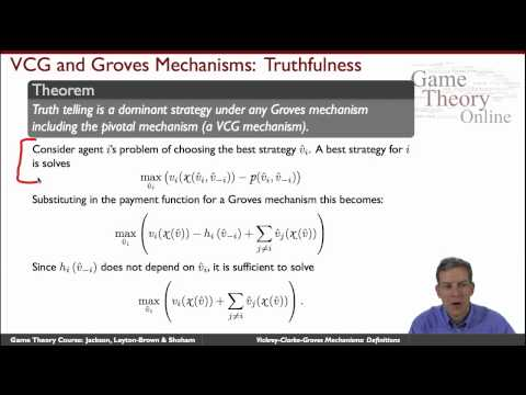 GTO2-3-02: Vickrey-Clarke-Groves Mechanisms: Definitions