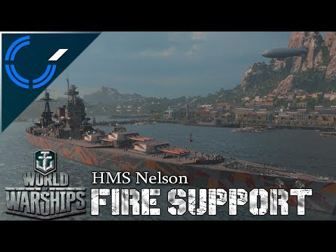 Fire Support - HMS Nelson - World Of Warships