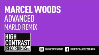 Marcel Woods - Advanced (MarLo Remix) [High Contrast Recordings]