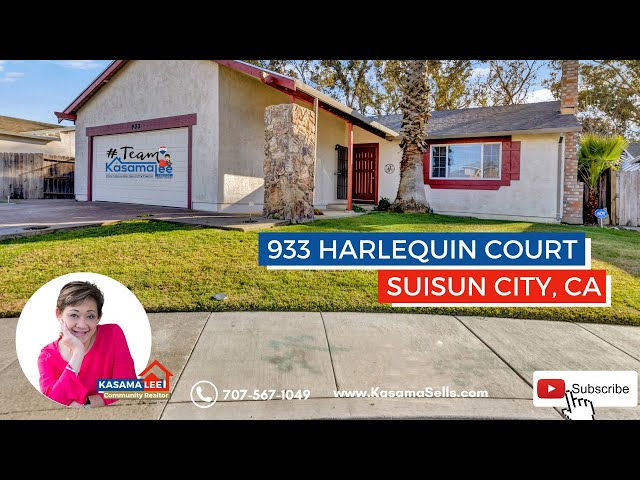 933 Harlequin Court, Suisun City, CA 94585 | Kasama Lee, Napa and Solano Counties Realtor