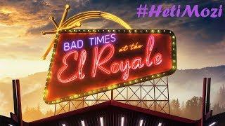 Egyéjszakás kaland | Húzós éjszaka az El Royale-ban (Bad Times at the El Royale) | #HetiMozi