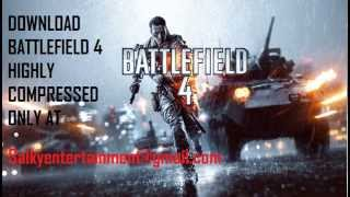 BATTLEFIELD 4 HIGHLY COMPRESSED TORRENT FREE