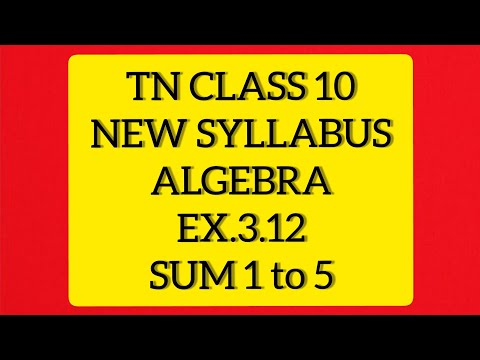 TN Samacheer 10 Maths New Syllabus Algebra Ex 3.12 Sums 1 To 5