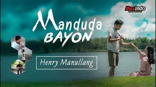 MANDUDA BAYON - Henry Manullang