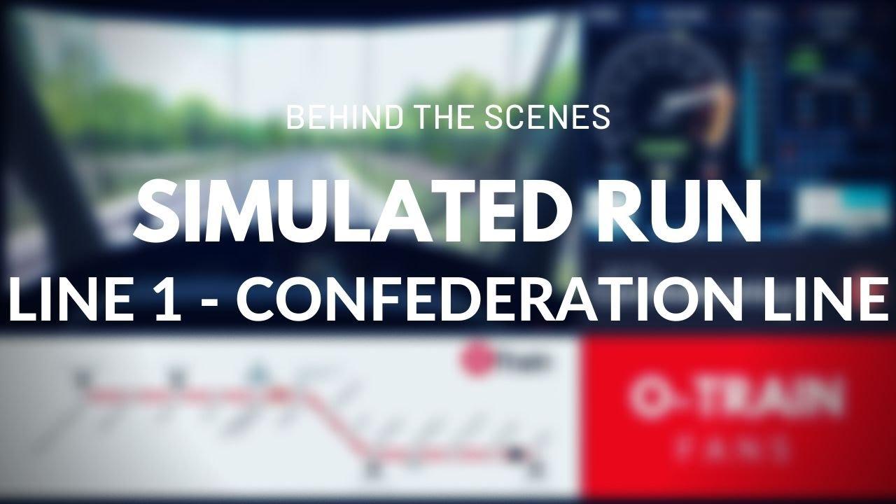 Confederation Line - Simulated Run / Ligne de la Confédération - Parcours simulé