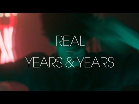 Years & Years - Real (Radio Edit)