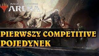 PIERWSZY COMPETITIVE POJEDYNEK - Magic The Gathering: Arena
