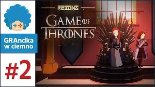 Reigns: Game of Thrones PL #2 | Lamsa Stark