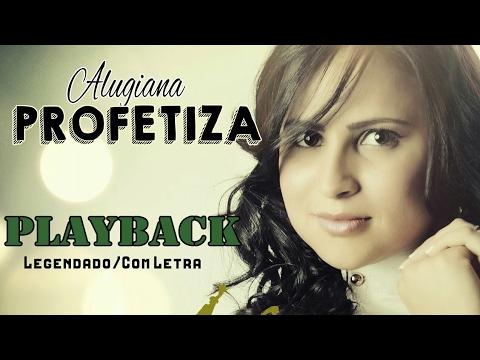 Profetiza  ( Playback E Com Letra / Legendado ) Alugiana - CD Santifica 2016 / 2017