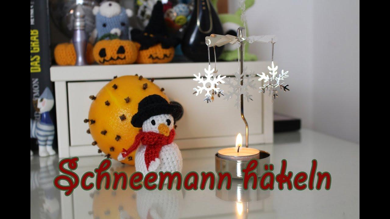 Schneemann Häkeln Zum 1 Advent Diy Weihnachten Youtube