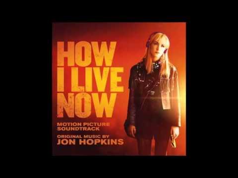 Jon Hopkins - How I Live Now (Full Album)