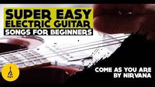 super easy electric guitar songs for beginners   come as you are by nirvana