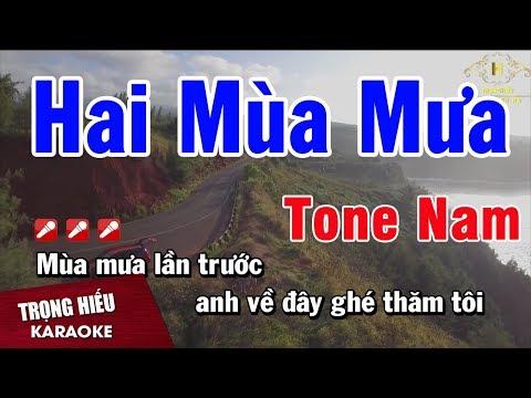 Karaoke Hai Mùa Mưa Tone Nam Nhạc Sống   Trọng HIếu