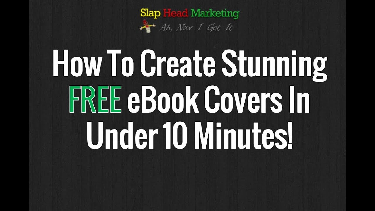 How To Create Free Ebook Covers In Minutes! - YouTube