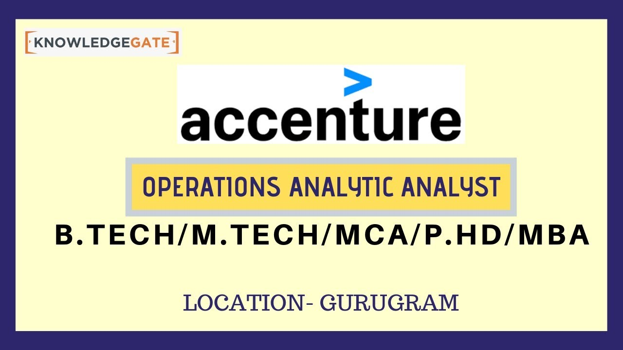 Accenture - Vacancy for Operations Analytics Analyst